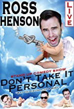Ross Henson: Don't Take It Personal