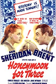 George Brent and Ann Sheridan in Honeymoon for Three (1941)