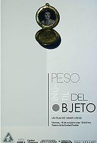 Peso inútil del objeto (2015)