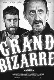 Grand Bizarre (2018)