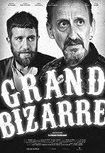 Grand Bizarre