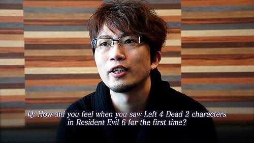 Resident Evil 6: Left 4 Dead 2 Producer's Message
