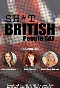 Primary photo for Sh*t British People Say in the USA