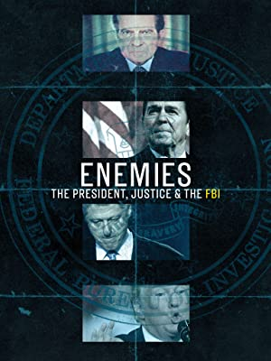Where to stream Enemies: The President, Justice & The FBI