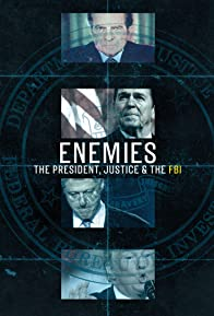 Primary photo for Enemies: The President, Justice & The FBI