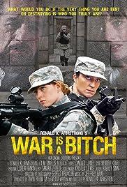 War Is a Bitch Poster
