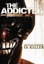 The Addicted