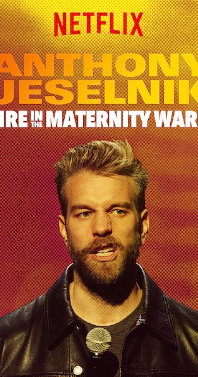 anthony jeselnik  fire in the maternity ward  2019