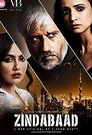 Zindabaad (TV Mini-Series 2018) - IMDb