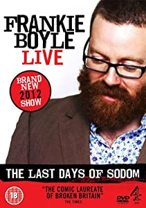 Movies websites free watch Frankie Boyle Live - The Last Days of Sodom [flv]