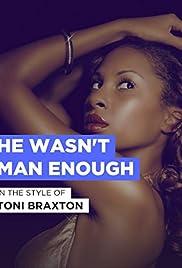 Toni Braxton: He Wasn't Man Enough Poster