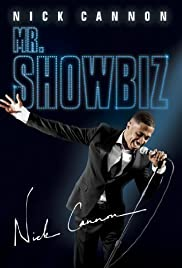 Nick Cannon: Mr. Show Biz Poster