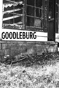 Watch free top movies Goodleburg USA [hdrip]