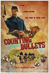 Michael Estridge, Thomas Ramsey, William Shannon Williams, John Charles Dickson, John Marrs, and Wayne Lundy in Counting Bullets (2021)