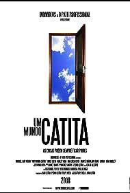 Um Mundo Catita (2007)