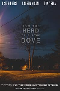Watch english action movies 2018 How the Herd Caught the Dove by none [Mkv]