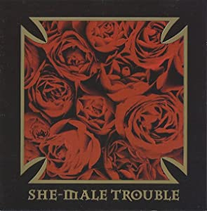 She-Male Trouble: Ugly