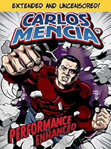Movies torrents download Carlos Mencia: Performance Enhanced by none [UHD]
