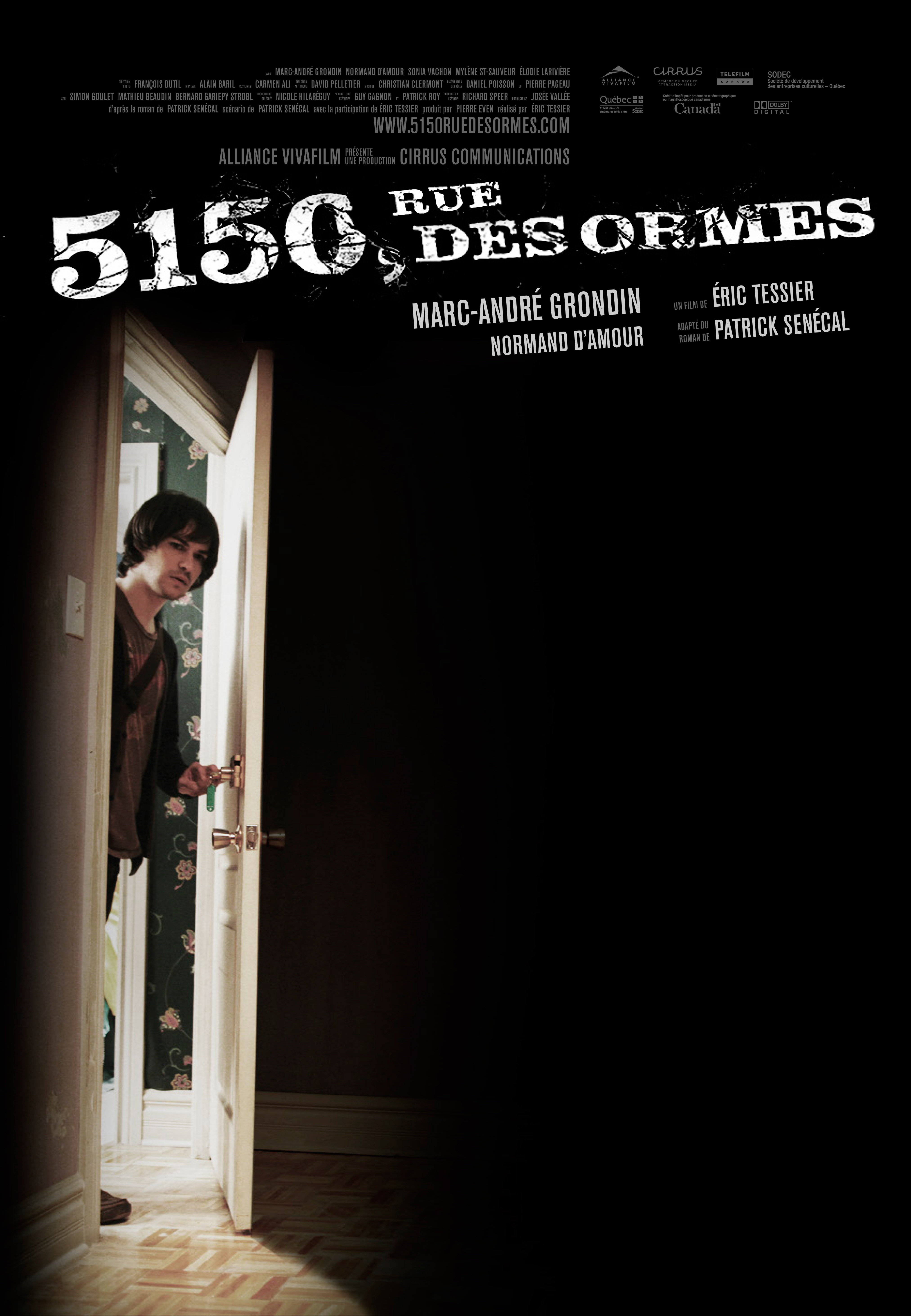 film 5150 rue des ormes