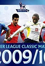 Premier League Classic Matches 2009/2010
