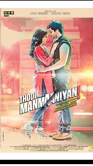 Thodi Thodi Si Manmaaniyan movie, song and  lyrics