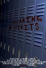 Breaking Spirits Poster