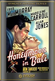 Honeymoon in Bali (1939) Poster - Movie Forum, Cast, Reviews