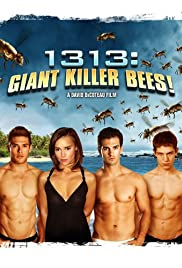 1313: Giant Killer Bees! Poster