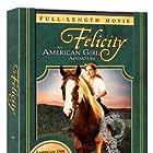 Felicity: An American Girl Adventure (2005)