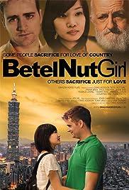 Betel Nut Girl Poster