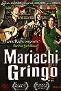 Mariachi Gringo (2012) Poster