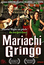 Mariachi Gringo (2012) Poster - Movie Forum, Cast, Reviews