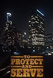 To Protect and Serve Poster