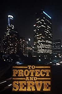 Watch online full english movies To Protect and Serve [360x640]