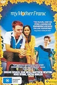 My Mother Frank (2000) Poster - Movie Forum, Cast, Reviews