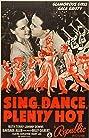 Sing, Dance, Plenty Hot (1940) Poster