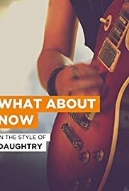 Daughtry: What About Now Poster