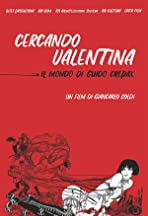 Searching for Valentina: The World of Guido Crepax