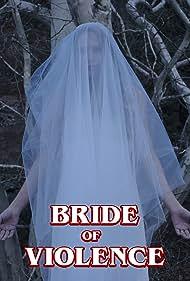 Brooklyn Wilde in Bride of Violence (2018)