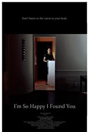 I'm So Happy I Found You Poster