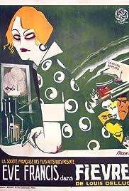 Fièvre(1921) Poster - Movie Forum, Cast, Reviews