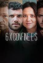 6 X Confiné.e.s
