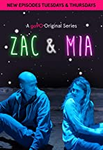 Zac and Mia