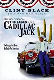 Still Holding On: The Legend of Cadillac Jack Poster
