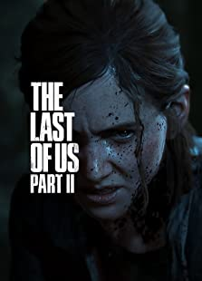 The Last of Us: Part II (2020 Video Game)