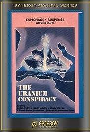 Uranium Conspiracy Poster