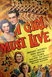 A Girl Must Live (1939) Poster - Movie Forum, Cast, Reviews