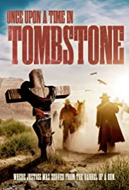 Once Upon a Time in Tombstone Poster