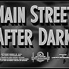 Main Street After Dark (1945)