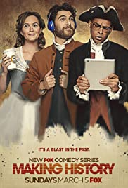 Making History Poster - TV Show Forum, Cast, Reviews